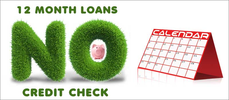 12-month-loans-no-credit-check