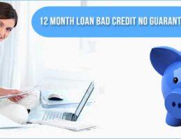 12 month loan bad credit no guarantor direct lender