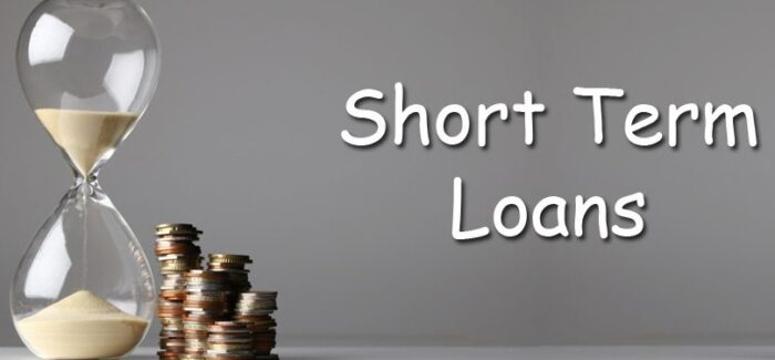 SHORT TERM LOAN- FEATURES, VARIETIES, BENEFITS & DIFFERENCES